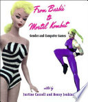 """From Barbie to Mortal Kombat: Gender and Computer Games"" by Justine Cassell, Henry Jenkins"