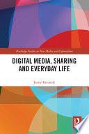 Digital Media  Sharing  and Everyday Life