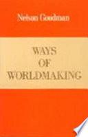 Ways of Worldmaking Book