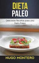 Dieta Paleo Deliciosas Recetas Para Una Dieta Paleo Hugo