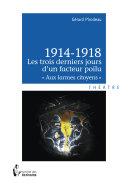Pdf 1914-1918 - Les trois derniers jours d'un facteur poilu Telecharger