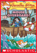 Pdf Mouse Overboard! (Geronimo Stilton #62) Telecharger