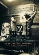 Rudolf Steiner and the Fifth Gospel