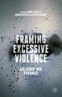 Framing Excessive Violence [Pdf/ePub] eBook