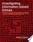 Investigating Information based Crimes