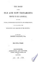 The books of the Old and New Testaments proved to be canonical