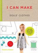 I Can Make Dolls  Clothes