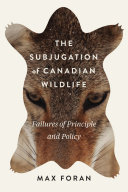 The Subjugation of Canadian Wildlife Pdf/ePub eBook