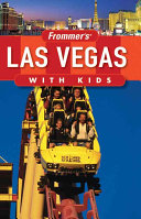 Frommer's Las Vegas with Kids