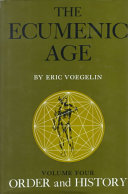 Order and History  The ecumenic age