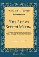The Art of Speech Making