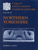 Corpus of Anglo-Saxon stone sculpture in England