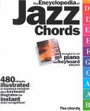 The Encyclopedia of Jazz Chords