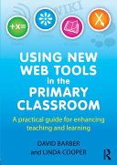 Using New Web Tools in the Primary Classroom