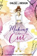 Chloe By Design Making The Cut