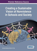 Creating a Sustainable Vision of Nonviolence in Schools and Society