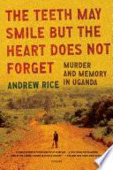 The Teeth May Smile But The Heart Does Not Forget Book PDF