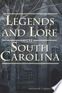 Legends and Lore of South Carolina Book