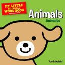 My Little Bilingual Word Book: Animals