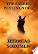 The Sacred Writings of Hermias Sozomen