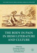 Pdf The Body in Pain in Irish Literature and Culture