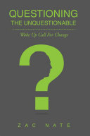 Questioning the Unquestionable