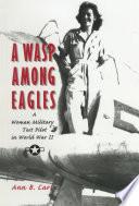 A Wasp Among Eagles