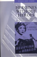 Heroines Without Heroes