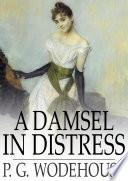A Damsel in Distress