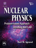Pdf NUCLEAR PHYSICS: PROBLEM-BASED APPROACH INCLUDING MATLAB Telecharger