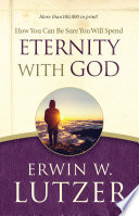 How You Can Be Sure You Will Spend Eternity with God Book