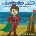The Superhero Heart