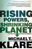 Rising Powers  Shrinking Planet