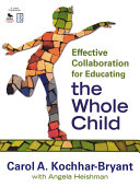 Effective Collaboration for Educating the Whole Child [Pdf/ePub] eBook