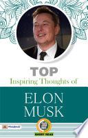 Top Inspiring Thoughts of ELON MUSK