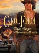 Texas Ranger, Runaway Heiress Pdf/ePub eBook