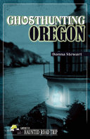 Ghosthunting Oregon Pdf/ePub eBook