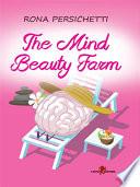 The Mind Beauty Farm