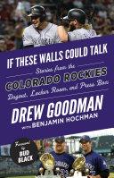 If These Walls Could Talk: Colorado Rockies Pdf/ePub eBook