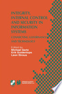 Integrity  Internal Control and Security in Information Systems
