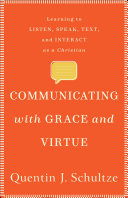 Communicating With Grace And Virtue