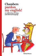 Chambers Pardon My English