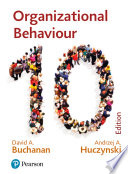 """Organizational Behaviour"" by David A. Buchanan, Andrzej A. Huczynski"