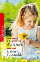 Le sourire d'une enfant - L'amant impossible ebook