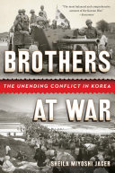 Brothers at War: The Unending Conflict in Korea Pdf/ePub eBook