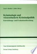 Kriminologie und wissensbasierte Kriminalpolitik Book