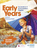 Early Years for Levels 4, 5 and Foundation Degree Second Edition Pdf/ePub eBook