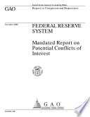 Federal Reserve System Mandated Report On Potential Conflicts Of Interest Report To Congressional Requesters