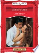 Nobody s Child  Mills   Boon Vintage Desire  Book