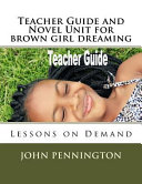 Teacher Guide and Novel Unit for Brown Girl Dreaming Book